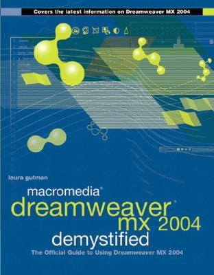 Image for MACROMEDIA DREAMWEAVER MX 2004 DEMYSTIFI