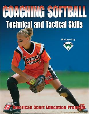 Image for Coaching Softball Technical & Tactical Skills