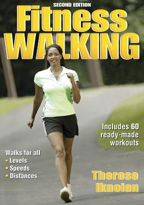 Image for Fitness Walking - 2nd Edition (Fitness Spectrum Series)