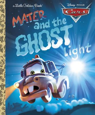 Image for Mater and the Ghost Light (Little Golden Book) (Cars movie tie in)