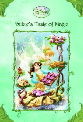 Image for Disney Fairies: Dulcie's Taste of Magic (A Stepping Stone Book(TM))