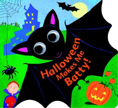 Halloween Makes Me Batty!, Fran Posner