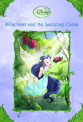 Image for Silvermist and the Ladybug Curse (Disney Fairies)