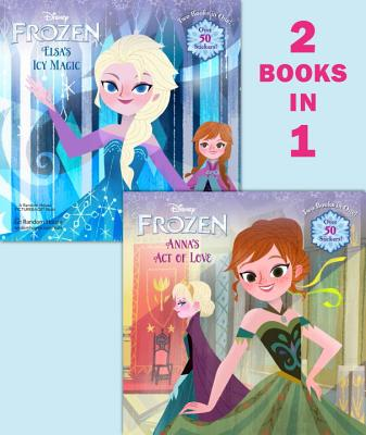Image for Anna's Act of Love/Elsa's Icy Magic (Disney Frozen) (Pictureback(R))