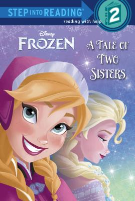 Image for A Tale of Two Sisters (Disney Frozen) (Step into Reading)