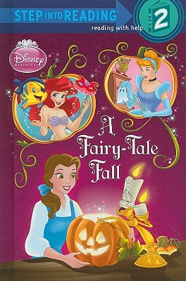 Image for A Fairy-Tale Fall (Disney Princess) (Step into Reading)