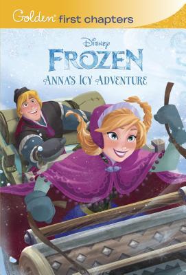 Anna's Icy Adventure (Disney Frozen) (Golden First Chapters), Elise Allen, RH Disney