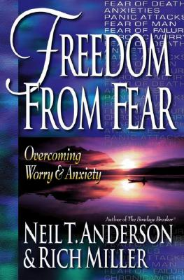 Image for Freedom from Fear: Overcoming Worry and Anxiety