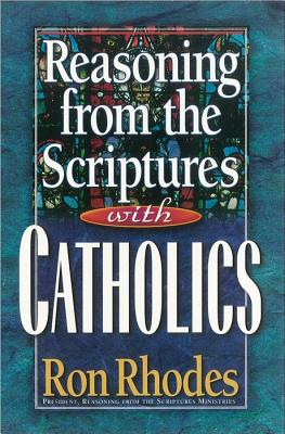 Image for Reasoning from the Scriptures with Catholics