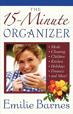 The 15-Minute Organizer, Barnes, Emilie