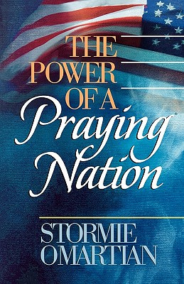Power of a Praying Nation, STORMIE OMARTIAN