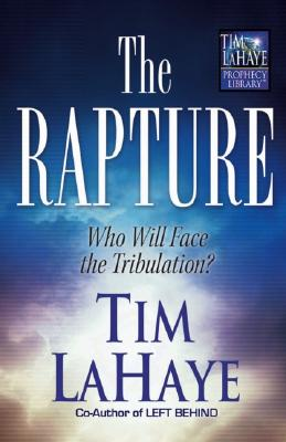 Image for Rapture : Who Will Face the Tribulation?