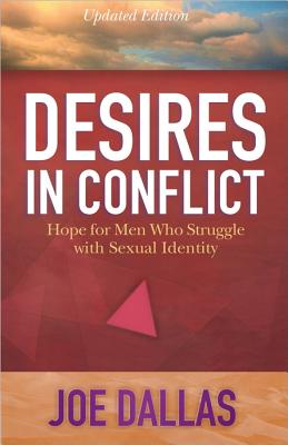 Image for Desires in Conflict: Hope for Men Who Struggle with Sexual Identity
