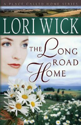 Image for The Long Road Home (A Place Called Home Series #3)
