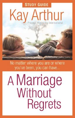Image for A Marriage Without Regrets Study Guide