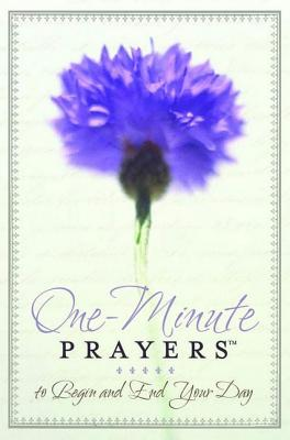 One-Minute Prayers� to Begin and End Your Day, Lyda, Hope