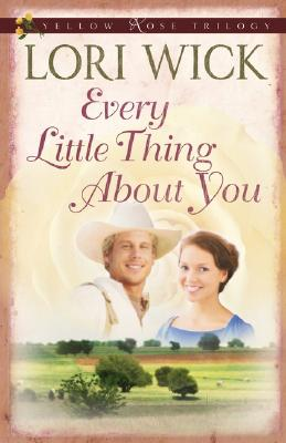 Image for Every Little Thing About You (Yellow Rose Trilogy)