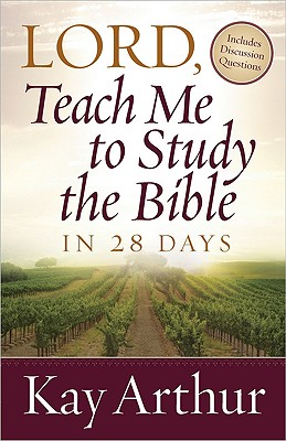 "Image for ""''Lord, Teach Me to Study the Bible in 28 Days''"""