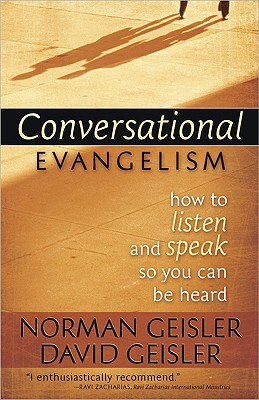 Image for Conversational Evangelism: How to Listen and Speak So You Can Be Heard