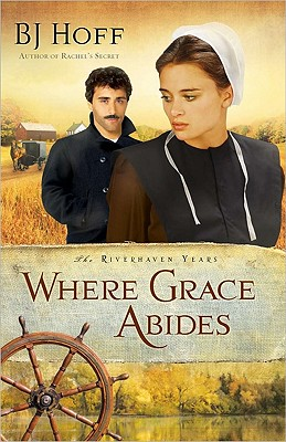Image for Where Grace Abides (The Riverhaven Years)