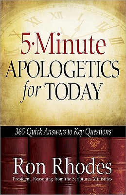 Image for 5-Minute Apologetics for Today: 365 Quick Answers to Key Questions