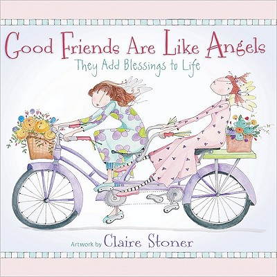 Image for Good Friends Are Like Angels: They Add Blessings to Life