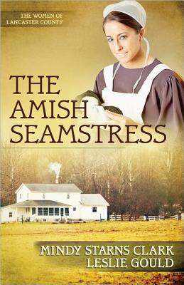 Image for The Amish Seamstress (The Women of Lancaster County)