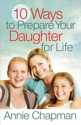 Image for 10 Ways to Prepare Your Daughter for Life