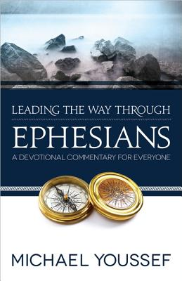 Image for Leading the Way Through Ephesians (Leading the Way Through the Bible)