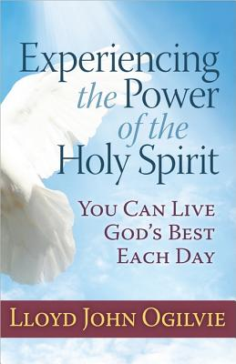 Image for Experiencing the Power of the Holy Spirit: You Can Live God's Best Each Day