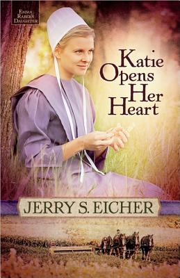 Image for Katie Opens Her Heart (Emma Raber's Daughter)