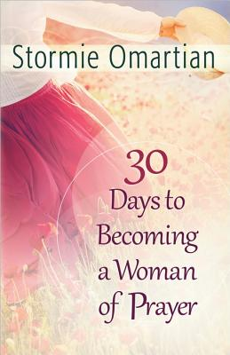 Image for 30 Days to Becoming a Woman of Prayer