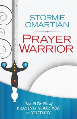 Image for Prayer Warrior: The Power of Praying® Your Way to Victory