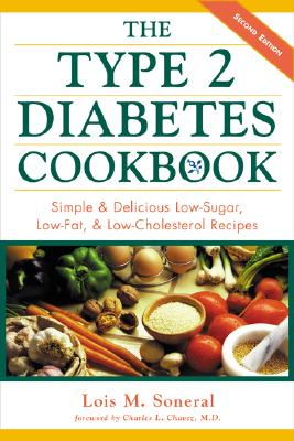Image for The Type 2 Diabetes Cookbook : Simple & Delicious Low-Sugar, Low-Fat, & Low-Cholesterol Recipes