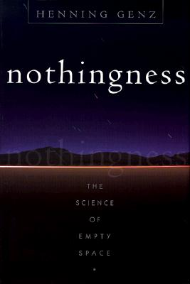 Image for Nothingness: The Science Of Empty Space (Helix Books)