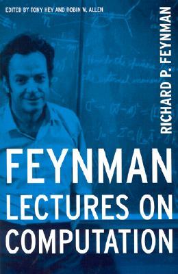 Feynman Lectures On Computation, Feynman, Richard P.
