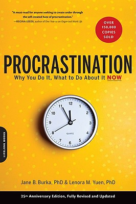 Image for Procrastination: Why You Do It, What to Do About It