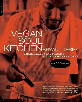 Image for Vegan Soul Kitchen: Fresh, Healthy, and Creative African-American Cuisine