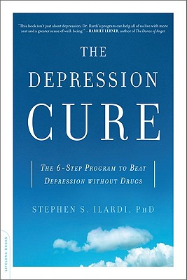 Image for The Depression Cure: The 6-Step Program to Beat Depression without Drugs