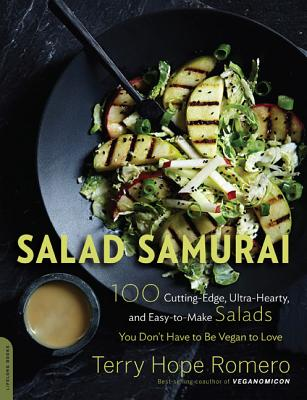 Image for Salad Samurai: 100 Cutting-Edge, Ultra-Hearty, Easy-to-Make Salads You Don't Have to Be Vegan to Love