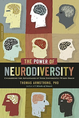 Image for Power of Neurodiversity: Unleashing the Advantages of Your Differently Wired Brain