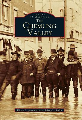 Chemung Valley, NY, Janowski, Diane L.; Smith, Allen C.