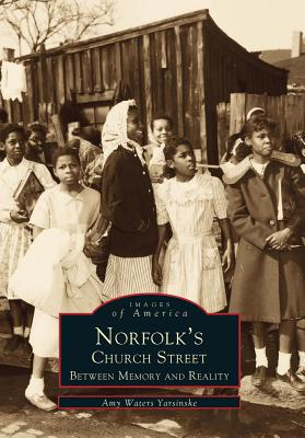 Image for Norfolk's Church Street: Between Memory and Reality (Images of America: Virginia)