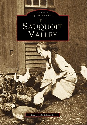 Image for The Sauquoit Valley (Images of America: New York)