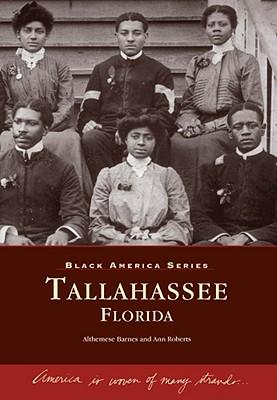 Tallahassee (FL)  (Black America), Barnes, Althemese; Roberts, Ann