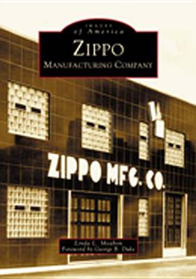 Image for Zippo Manufacturing Company  (PA)  (Images of America)
