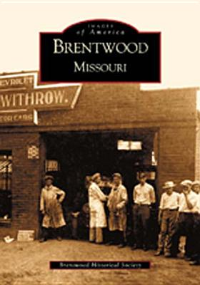 Image for Brentwood, Missouri  (Images of America)