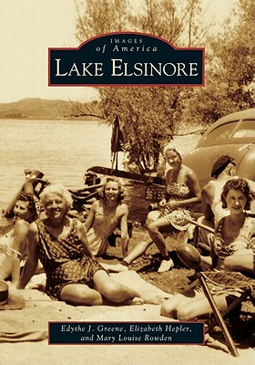 Image for Lake Elsinore  (CA)   (Images of America)