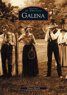 Galena (IL) (Images of America), Marsh, Diann