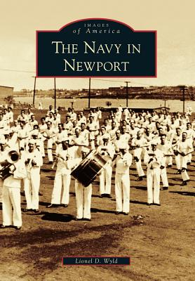 Image for Newport, The Navy In     (RI)  (Images of America)